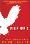 In His Spirit by Richard Hauser S.J.