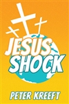 Jesus Shock by Peter Kreeft