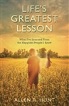 Life's Greatest Lesson by Allen Hunt