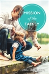 Mission of the Family by Jon Leonetti