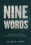 Nine Words by Allen Hunt