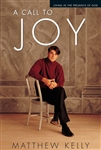 Call to Joy by Matthew Kelly