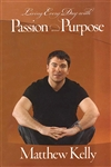 Living Every Day with Passion and Purpose DVD