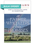 A Father Who Keeps His Promises by Scott Hahn