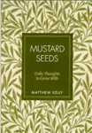 Mustard Seeds Matthew Kelly