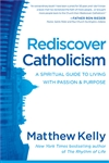Rediscover Catholicism audio book by Matthew Kelly
