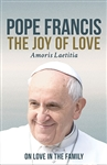 The Joy of Love by Pope Francis