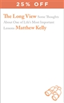 The Long View by Matthew Kelly