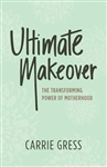 Ultimate Makeover by Carrie Gress
