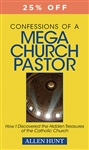 Confessions of a MegaChurch Pastor Hardcover by Allen Hunt