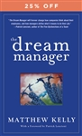 Dream Manager by Matthew Kelly