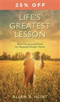 Life's Greatest Lesson Hardcover by Allen Hunt
